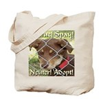 Adopt A Dog! Tote Bag