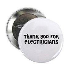 THANK GOD FOR ELECTRICIANS Button