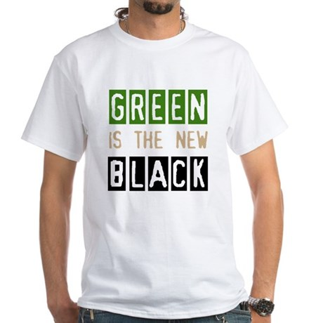 Green is the New Black White T-Shirt