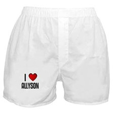 I LOVE ALLYSON Boxer Shorts