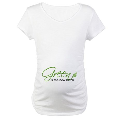 Green is the New Black Maternity T-Shirt