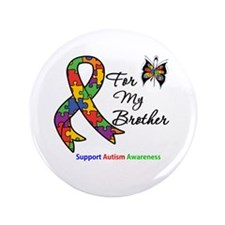 "Autism Support Brother 3.5"" Button"