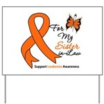 Leukemia Ribbon Sister-in-Law Yard Sign