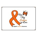 Leukemia Ribbon Sister-in-Law Banner