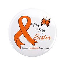 """Leukemia Ribbon Sister 3.5"""" Button"""