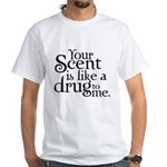 Your Scent White T-Shirt