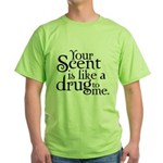 Your Scent Green T-Shirt