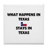 What Happens In TEXAS Stays There Tile Coaster