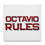 octavio rules Tile Coaster