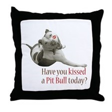 Have U Kissed a Pit Bull Toda Throw Pillow