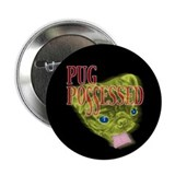"Pug Possessed 2.25"" Button (10 pack)"