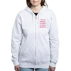 Pregnant w/ Girl due Septembe Women's Zip Hoodie