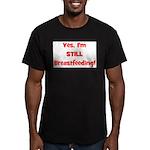 Yes, I'm STILL Breastfeeding Men's Fitted T-Shirt