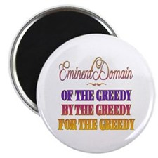 "Eminent Domain - Of by for Greedy 2.25"" Magnet (10"