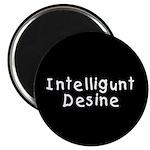 Intelligunt Desine Magnet