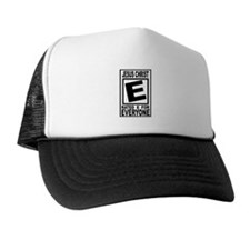 Jesus Christ Rated E for Ever Trucker Hat