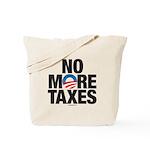 No More Taxes Tote Bag