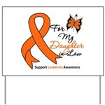 Leukemia Daughter-in-Law Yard Sign
