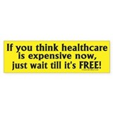 "Anti-Obama: ""Free"" Healthcare Bumper Stickers"