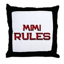 mimi rules Throw Pillow