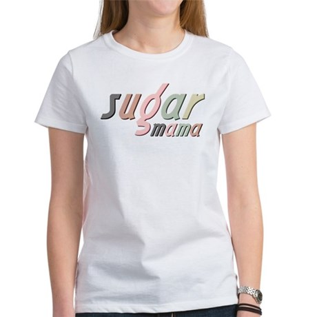 Sugar Mama Women's T-Shirt