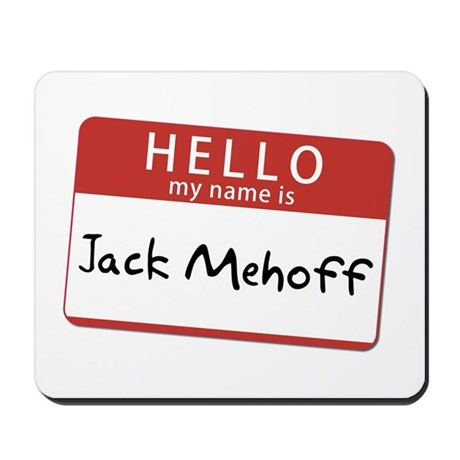 Jack Mehoff Mousepad