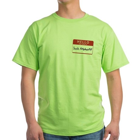 Jack Mehoff Green T-Shirt