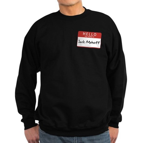 Jack Mehoff Dark Sweatshirt