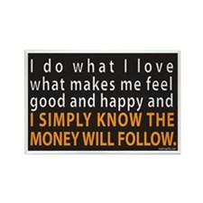The money will follow Rectangle Magnet (10 pack)