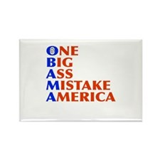 Obama: One Big Ass Mistake America Rectangle Magne
