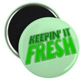 "Keepin It Fresh 2.25"" Magnet (10 pack)"