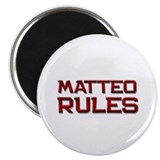 "matteo rules 2.25"" Magnet (10 pack)"