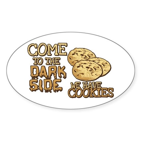 Come To The Dark Side Oval Sticker