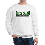 Management Student lucky char Sweatshirt