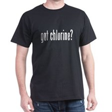 got chlorine? Black T-Shirt