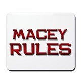 macey rules Mousepad