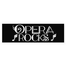 Fun Opera Rocks Bumper Bumper Stickers