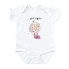 I Don't Dribble - Girl Infant Bodysuit
