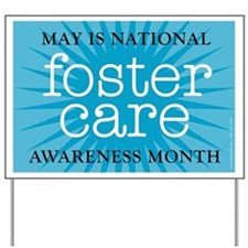 SPECIAL for Foster Care Month Yard Sign