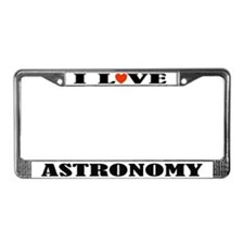 I Love Astronomy License Plate Frame