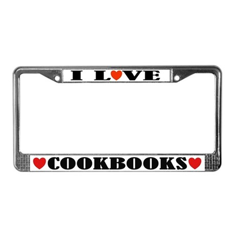 I Love Cookbooks License Plate Frame