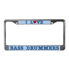I Love Bass Drummers License Plate Frame