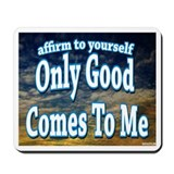 Positive Affirmation Mousepad