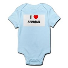 I LOVE ABBIGAIL Infant Creeper