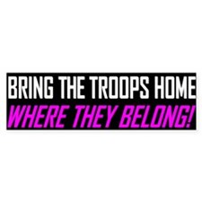 Bring the Troops Home Bumper Bumper Sticker