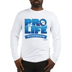Pro-Life, from conception to Long Sleeve T-Shirt