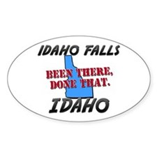 idaho falls idaho - been there, done that Decal