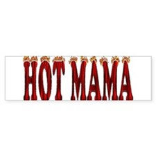 Hot Mama Bumper Bumper Sticker