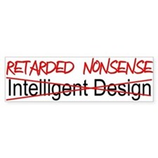 Intelligent Design? Bumper Bumper Sticker