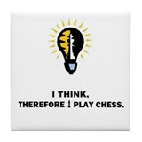 I think therefore I play chess (Tile Coaster)
